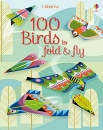 100 Birds to Fold & Fly
