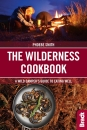 The Wilderness Cookbook: A Wild Camper's Guide to Eating Well