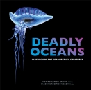 Deadly Oceans: In Seach of the Deadliest Sea Creatures