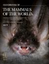 Handbook of the Mammals of the World - Volume 9 Bats
