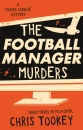 The Football Manager Murders