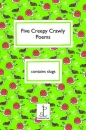 Five Creepy Crawly Poems