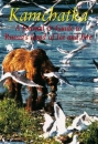Kamchatka: A Journal and Guide to Russia's Land of Ice and Fire