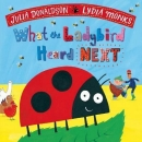 What the Ladybird Heard Next: Book and CD Pack