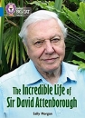The Incredible Life of Sir David Attenborough
