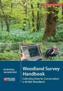 Woodland Survey Handbook: Collecting Data for Conservation in British Woodland
