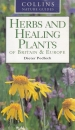 Herbs and Healing Plants of Britain & Europe (Collins Nature Guides)