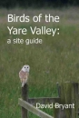 Birds of the Yare Valley: a site guide