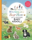 We're Going on a Bear Hunt: Let's Discover Baby Animals