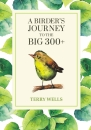 A Birder's Journey to the Big 300 plus