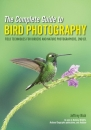 The Complete Guide to Bird Photography Second Edition