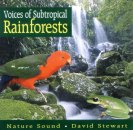 Voices of Subtropical Rainforests