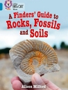 A Finders' Guide to Rocks, Fossils and Soils