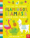 Press Out and Decorate Flamingos, Llamas and Other Cool Things