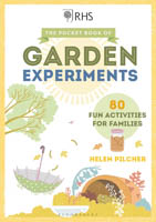 The Pocket Book of Garden Experiments: 80 Fun Activities for Families