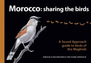 Morocco: Sharing The Birds (A Sound Approach Guide to Birds of the Maghreb)