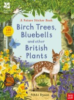 Bluebells, Birch Trees and Other British Plants: A Nature Sticker Book
