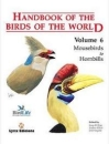 Handbook of Birds of the World Volume 6: Mousebirds to hornbills