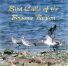 Bird Calls of the Broome Region