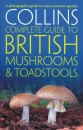 Collins Complete Guide to British Mushrooms & Toadstools