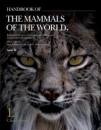 Handbook of the Mammals of the World Volume 1: Carnivores