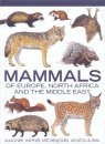 Mammals of Europe, North Africa and the Middle East