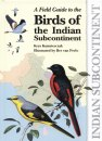 Field Guide Birds of the Indian Subcontinent
