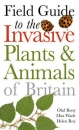Field Guide to Invasive Plants and Animals of Britain