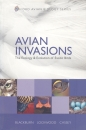 Avian Invasions - The Ecology and Evolution of Exotic Birds