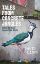 Tales from Concrete Jungles