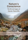 Nature's Conscience; The Life and Legacy of Derek Ratcliffe