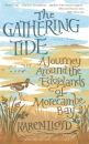 The Gathering Tide: A Journey Around the Edgelands of Morecambe Bay