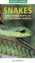Snakes and Reptiles of Southern Africa: