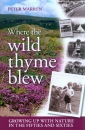 Where the Wild Thyme Blew: Growing up with Nature in the Fifties and Sixties