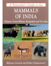 Naturalist's Guide to the Mammals of India: Pakistan, Nepal, Bhutan, Bangladesh & Sri Lanka
