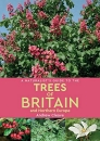 A Naturalist's Guide to Trees of Britain & Northern Europe Edition 2
