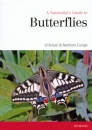 A Naturalist's Guide to the Butterflies of Great Britain & Northern Europe Edition 2