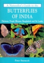 A Naturalist's Guide to the Butterflies of India: Pakistan, Nepal, Bhutan, Bangladesh and Sri Lanka