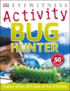 Bug Hunter (DK Eyewitness Activity)