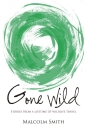 Gone Wild: Stories from a Lifetime of Wildlife Travel
