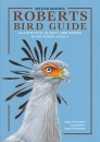 Roberts Bird Guide: Illustrating Nearly 1,000 Species in Southern Africa