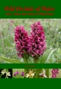 Wild Orchids of Wales: How, When and Where to Find Them