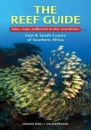 The Reef Guide: East and South Coasts of Southern Africa