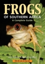 Frogs of Southern Africa: A Complete Guide