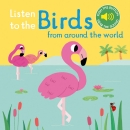Listen to the Birds From Around the World
