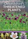 Oxfordshire's Threatened Plants: A Register of Rare and Scarce Species