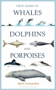 Field Guide to Whales, Dolphins and Porpoises