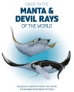 Guide to Manta and Devil Rays of the World