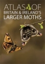 Atlas of Britain and Ireland's Larger Moths