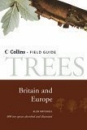 Collins Field Guide to the Trees of Britain and Northern Europe: Edition 2